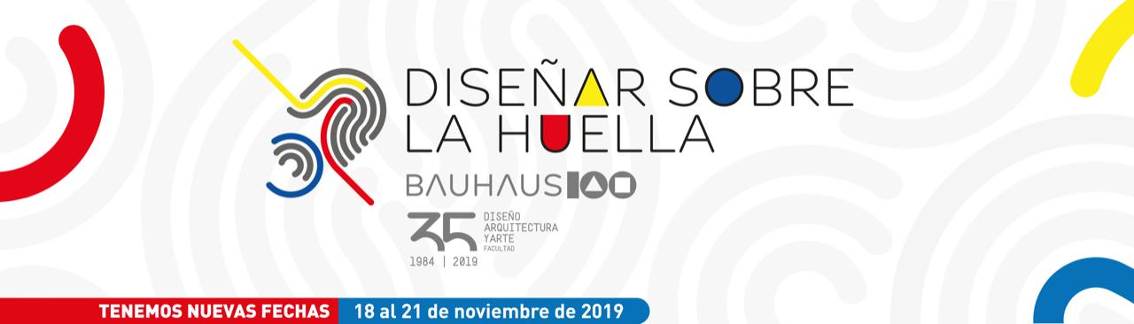 """5to. Encuentro de Diseño, Arquitectura y Arte, 2019 """"Diseñar sobre la Huella"""""""