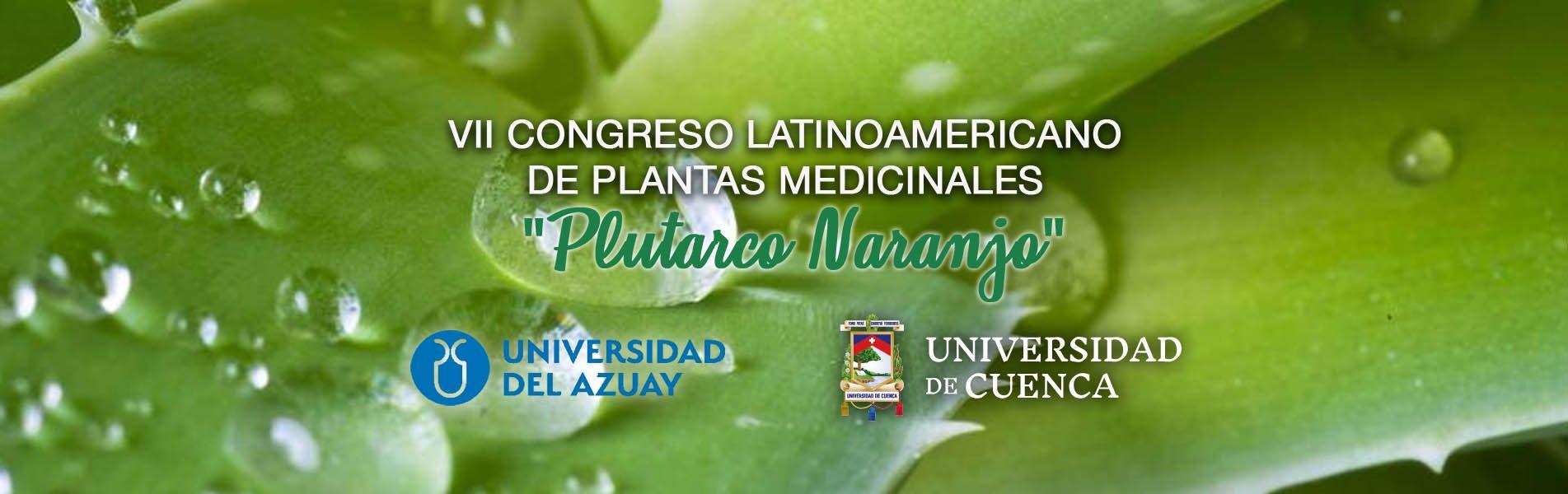 VII CongresoLatinoamericano de Plantas Medicinales